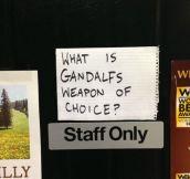 Gandalf's choice…