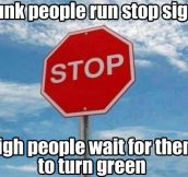 Stop signs…