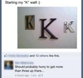 Not the right amount of K's…
