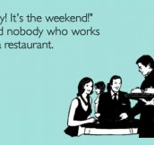 Weekend you say?