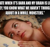 Almost every night…