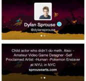 Dylan Sprouse's bio in twitter. Gold.
