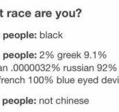 What race are you?