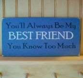 Why you will always be my friend