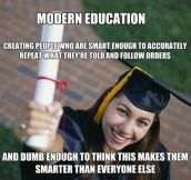 Modern education…