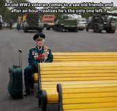 Poor veteran…
