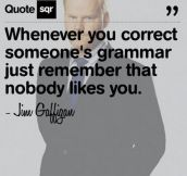 If you're grammatically correct…