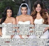 And they're worried about gay marriage…