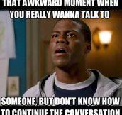 When the conversation dies…