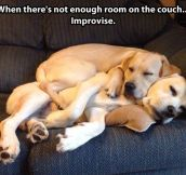 When there's no room…