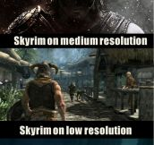 Skyrim on different resolutions…
