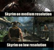 Skyrim on different resolutions…