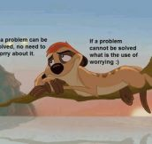 Lion King philosophy…