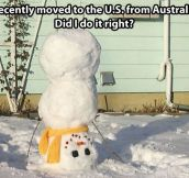 When an Australian makes a snowman…