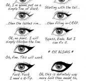 The eyeliner tragedy…