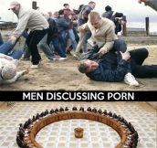When men discuss…