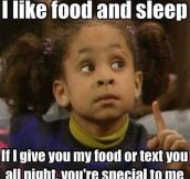 I really like food and sleep…