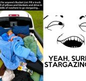 Sure, stargazing…