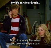 Life on winter break