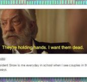 President Snow gets it
