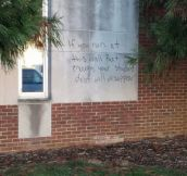 This was written on the library at my university yesterday