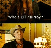 Who's Bill Murray?