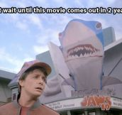 Can't wait for Jaws 19…