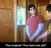 The first 'you had one job' ever…