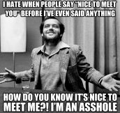 Jack Nicholson on meeting strangers…
