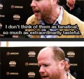Joss Whedon talks about his fans…