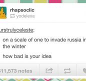 Bad idea scale…