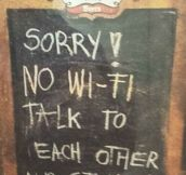 Sorry, no Wi-Fi…
