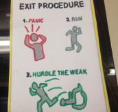Emergency exit procedure…