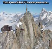 An evil lair…