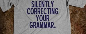 Perfect shirt for English majors…