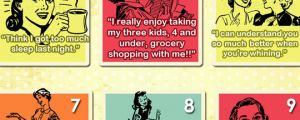 Things moms will never say…
