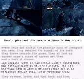 This is actually how Peter Jackson read The Hobbit…