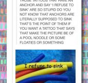 I refuse to sink…