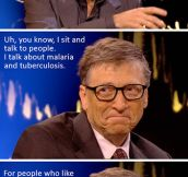 BILL GATES UNDERSTANDS HOW TO PARTY