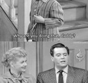 I Love Lucy…