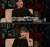 Anne Hathaway is just like us…