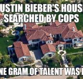 Justin Bieber's house searched by cops…
