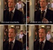 Barney passing on his wisdom…