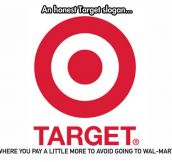 That's exactly why I like Target…