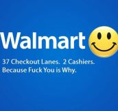 Walmart, the checkout experience…