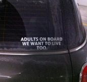 Adults need bumper stickers too…