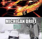 Michigan drift…
