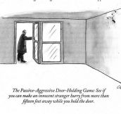 Passive-aggressive door-holding game…