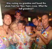Grandma gets more action than me…