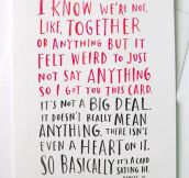 Perfect valentine card for relationships nowadays…